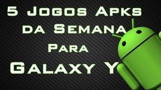 Top 5 melhores Jogos Apks para Galaxy Y/Pocket/Ace