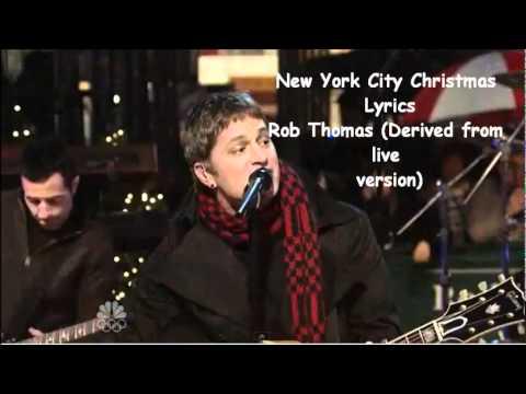 Rob Thomas New York City Christmas (Lyrics in Description) Mp3