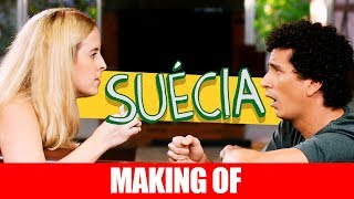 MAKING OF - SUÉCIA