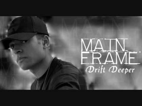 Main-Frame - Drift Deeper