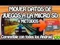 4 MÉTODOS - Mover datos de Juegos y Aplicaciones a tarjeta micro SD Android Tutorial Move Data Obb