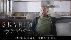 Skyrim: Very Special Edition – Official Trailer