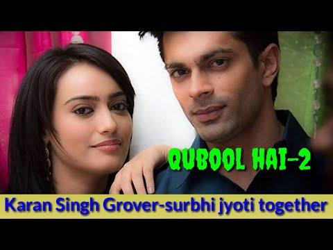 Qubool Hai Season 2 Karan Singh Grover And Surbhi Jyoti Together