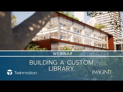 Twinmotion   Building A Custom Library