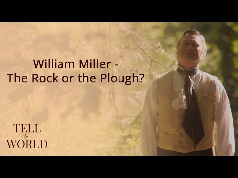 William Miller - The Rock or the Plough?