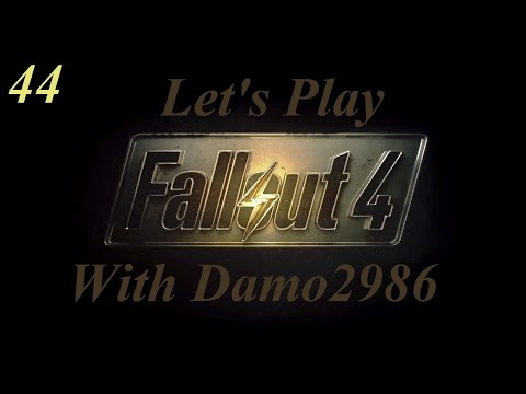 Let's Play Fallout 4 - Part 44