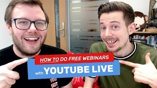 How to Host a Webinar on YouTube Live for FREE