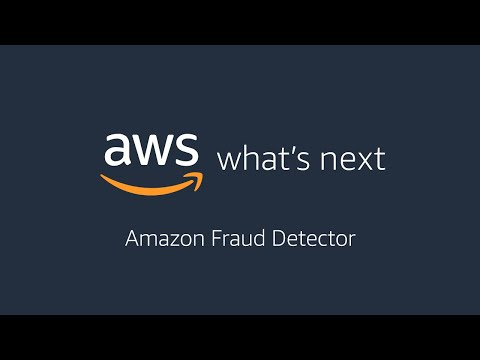 AWS What's Next ft. Amazon Fraud Detector