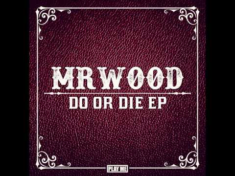MrWood - Do or Die ft. Charlotte Haining (Original Mix) [Preview]