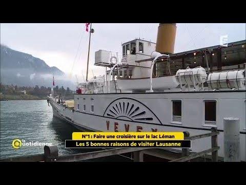 Les 5 bonne raisons de visiter Lausanne