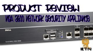 Product Review! - Dell NSA 3600 Network Security Appliance