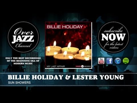 Billie Holiday & Lester Young - Sun Showers (1937)
