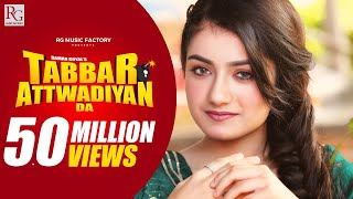 Tabbar Attwadiyan Da ( Official Video ) Raman Goyal Ft. Amulya Rattan | New Punjabi Songs 2020