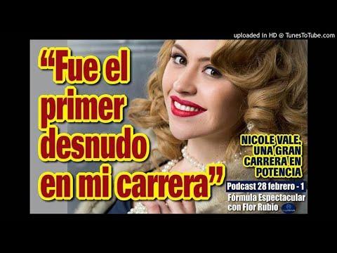 """NICOLE VALE: """"FUE MI PRIMER DESNUDO"""". FÓRMULA ESPECTACULAR CON FLOR RUBIO. 28 FEB-1"""