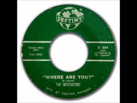 INFATUATORS -  I FOUND MY LOVE / WHERE ARE YOU - DESTINY 504 - 1961