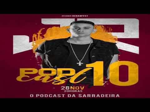 PODCAST 010 DJ JR DO MD (SARRADEIRA) 2017