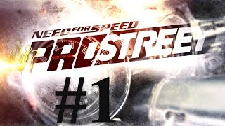Need for Speed Pro Street #1 | Let