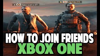 BLACK OPS 4 - BLACKOUT XBOX ONE - HOW TO JOIN YOUR FRIENDS EVERYTIME! (100% WORKING)