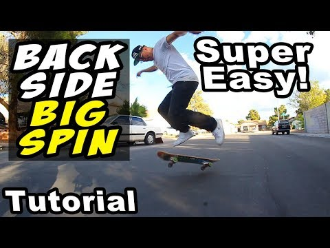 HOW TO: Backside BIGSPIN (Super Easy)