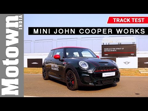2019 MINI John Cooper Works | Track Test Review | Motown India