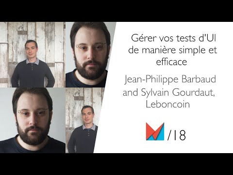 Gérer Vos Tests D'UI De Manière Simple Et Efficace By Jean-Philippe Barbaud And Sylvain Gourdaut FR