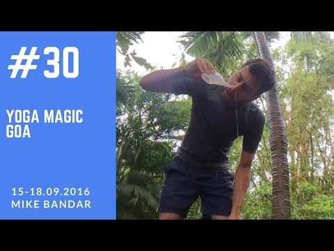 Yoga Magic Goa. Day 30. 30 Daily Vlogs.