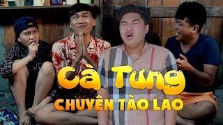 Phim Hài 2017 - Cà Tưng Và Những Chuyện Tào Lao - Xuân Nghị, Thanh Tân, Duy Phước, Lâm Vỹ Dạ