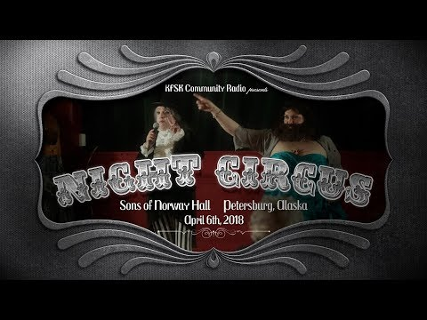 KFSK Night Circus 2018 - Full Performance