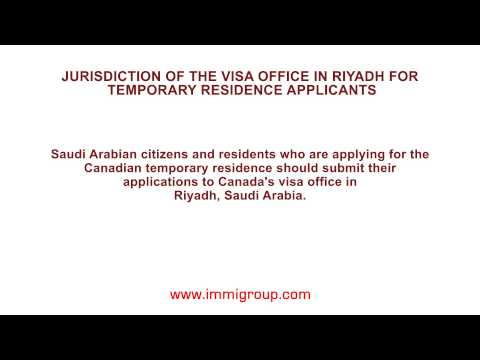 Jurisdiction of the visa office in Riyadh for temporary residence applicants