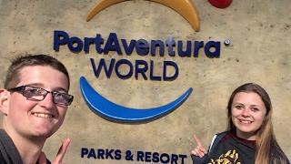 PortAventura World Vlog April 2017 Part 2 Of 2