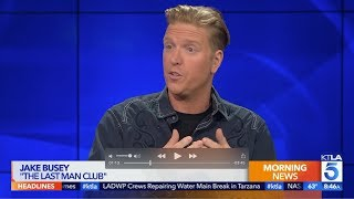 "Jake Busey Discusses New Drama ""Last Man Club"""