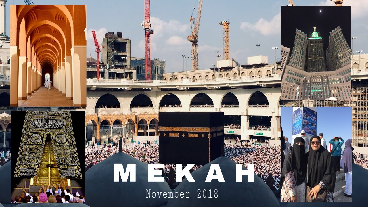 MECCA, 2018 | UMRAH TRAVELOGUE (Part 2)