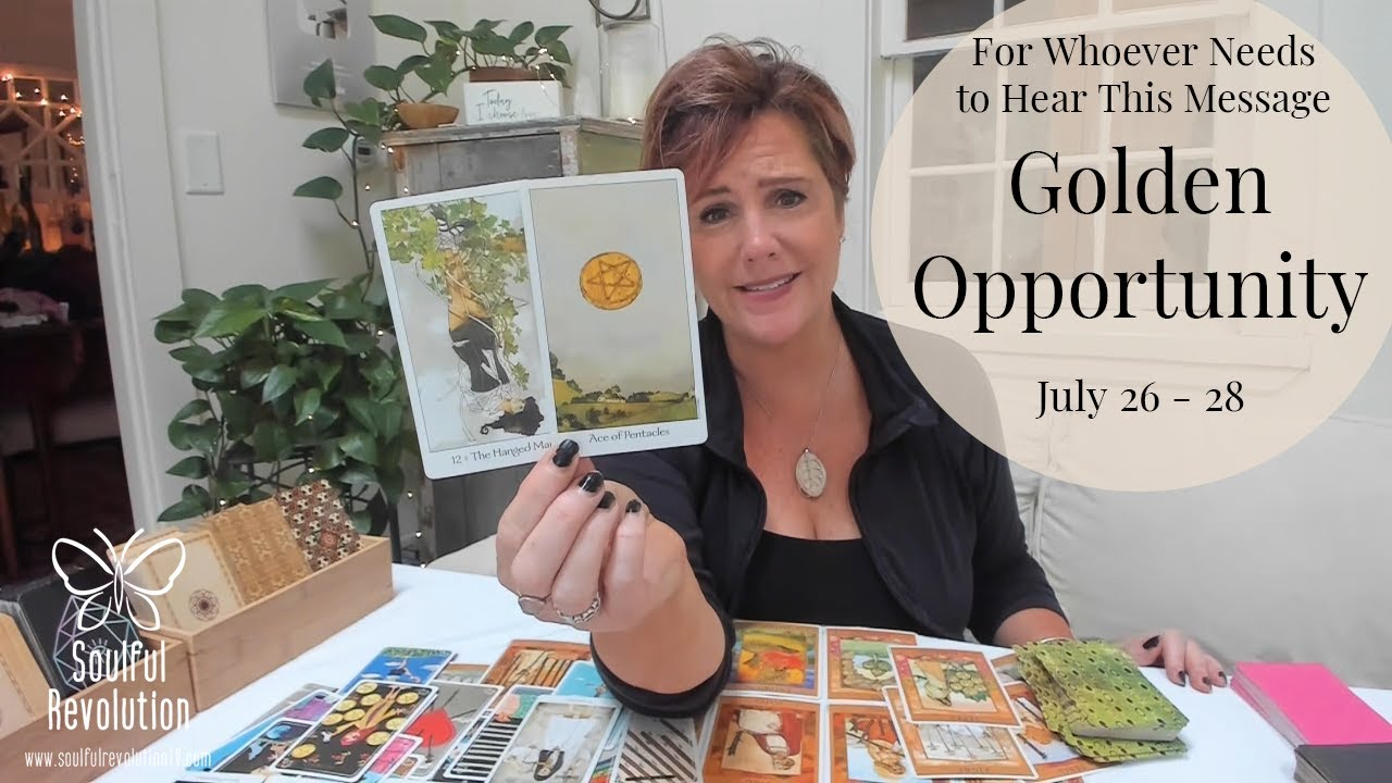 Download For Whoever Needs to Hear This Message: *Golden Opportunity* July 26 - 28