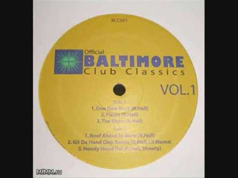 Baltimore Club Music- Touch It
