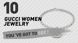 Gucci Women Jewelry // New & Popular 2017