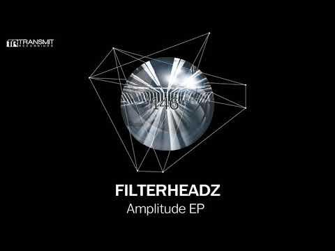 Filterheadz - Amplitude (Original Mix) [Transmit Recordings]