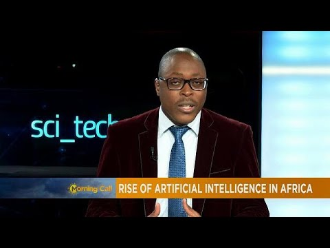 Rise of artificial intelligence in africa [Sci Tech]