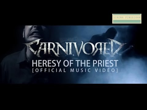 Carnivored - Heresy of the Priest [Official Music Video]