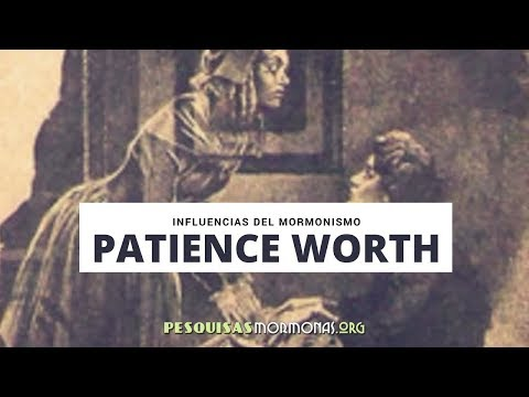 Episodio 147: Influencias mormonas: Patience Worth