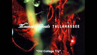 Watch Mountain Goats Old College Try video