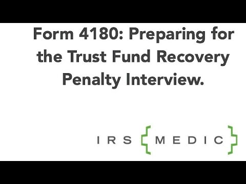 form 4180 Perparing for the Form 4180 interview: The trust fund recovery ...