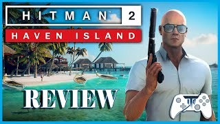 Hitman 2 Haven Island Review - We're Off To Paradise (Video Game Video Review)