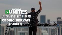 Cedric Gervais live from Miami || Armada Unites Livestream