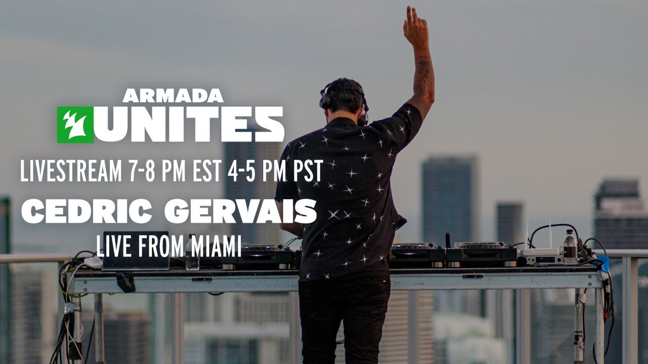 Cedric Gervais live from Miami || Armada Unites Livestream - YouTube