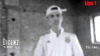 ►ARB S2◄ [LIGA 1] Dicenz vs Jacoby [8tel-Finale] (Prod. by BeatBrothers)