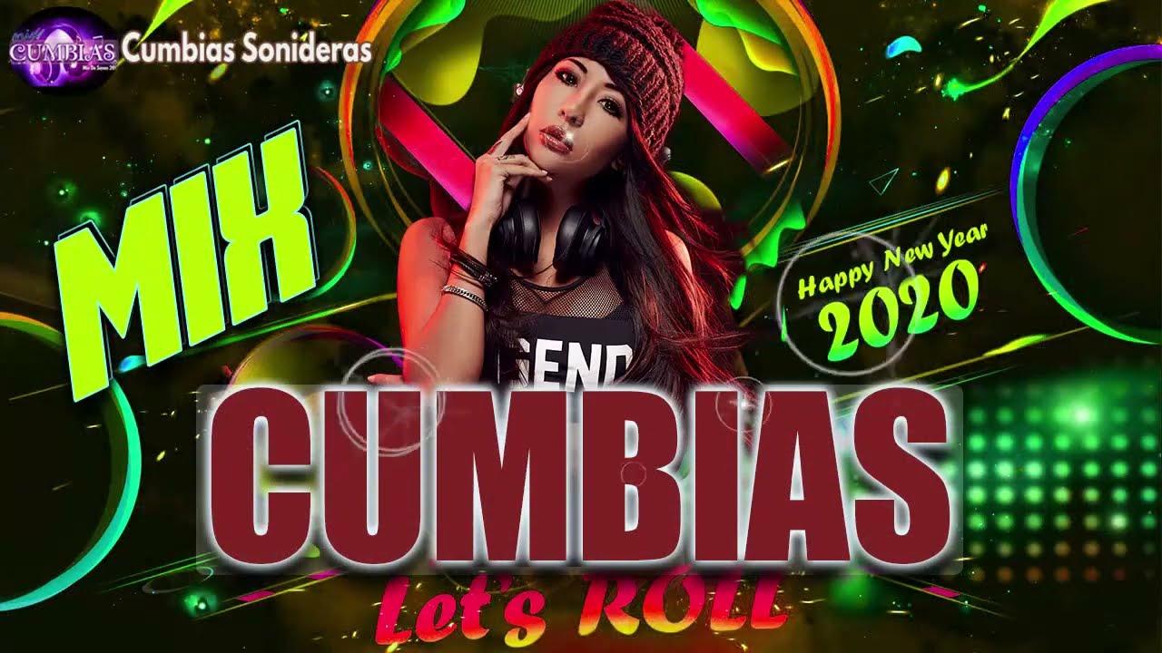 Mix Cumbias 2020 Mix De Cumbias Para Bailar 2020 Exito Sonidero Youtube