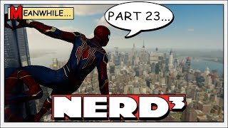Nerd³ is Spider-Man - 23 - Got Any More Bright Ideas?