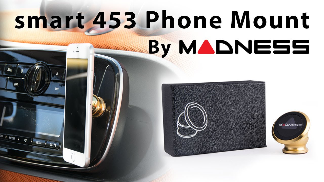 smart 453 phone mount by madness youtube. Black Bedroom Furniture Sets. Home Design Ideas