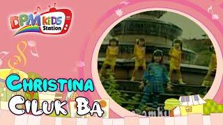 Christina - Ciluk Ba (Official Kids Video)