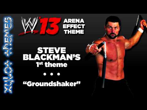 "WWE '13 Arena Effect Theme - Steve Blackman's 1st WWE theme, ""Groundshaker"""